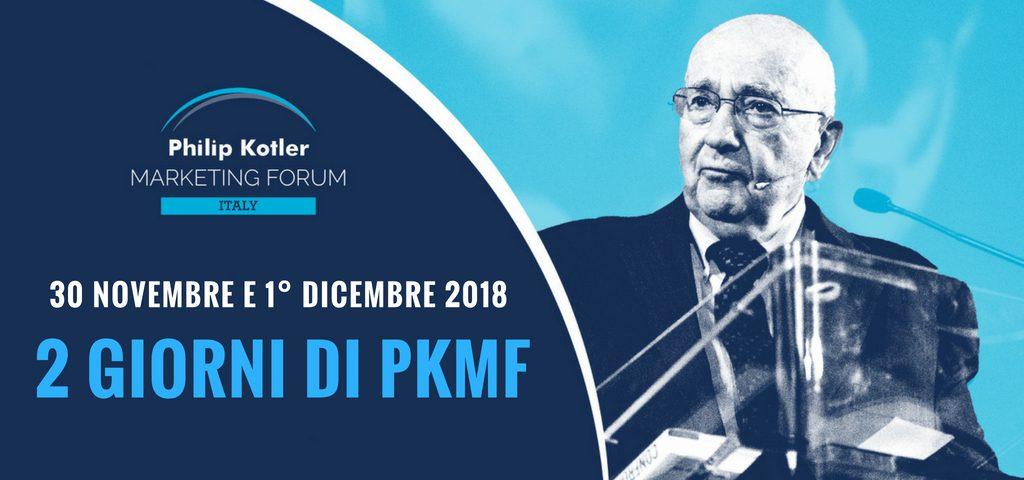 Philip Kotler Marketing Forum 2018, Bologna 30 novembre e 1 dicembre